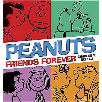 Peanuts - Friends Forever by Charles M Schulz - 9780804179515 Book