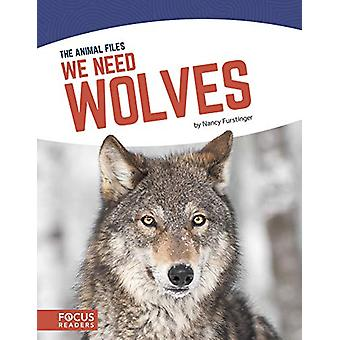 We Need Wolves by Nancy Furstinger - 9781641853156 Book