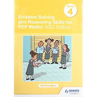 Problem Solving and Reasoning Skills for PEP Maths Grade 4  - NSC Edit