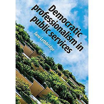 Jane Lethbridgen demokraattinen ammattitaito julkisissa palveluissa - 97