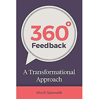 360 Degree Feedback: A Transformational Approach