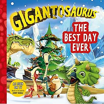 Gigantosaurus The Best Day Ever by Cyber Group Studios