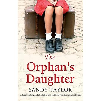 The Orphans Daughter by Sandy Taylor