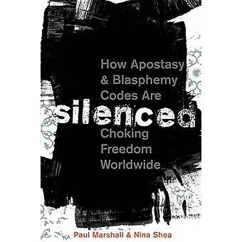 Hiljennys - Kuinka apostasy- ja jumalanpilkkakoodit kuristavat vapauden maailman