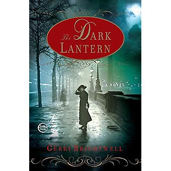 The Dark Lantern by Gerri Brightwell - 9780307395351 Book