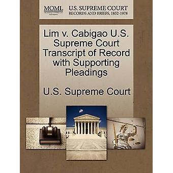 Lim V. Cabigao U.S. Supreme Court Transcript of Record with Supportin