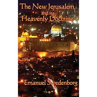 The New Jerusalem and its Heavenly Doctrine by Emanuel Swedenborg - 9