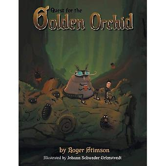 Quest for the Golden Orchid by Roger Stimson - 9781984591449 Book
