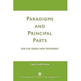 Paradigms And Principal Parts For The Greek New Testament