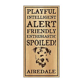 "Sign, Wood, Spoiled Airedale, 5"" X 10"""