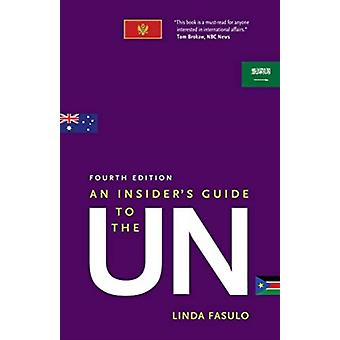 An Insiders Guide to the UN by Linda Fasulo