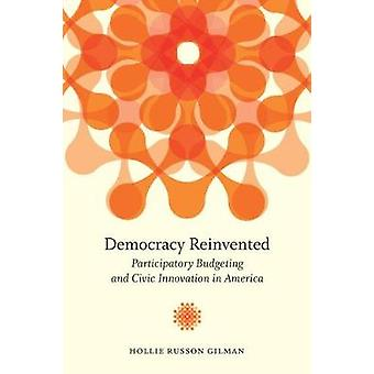 Democracy Reinvented by Hollie Russon Gilman