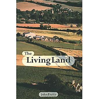 Das lebendige Land: Landwirtschaft, Ernährung und Gemeinschaftserneuerung im 21. Jahrhundert