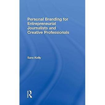 Image de marque personnelle pour les journalistes entrepreneuriaux et les professionnels de la création