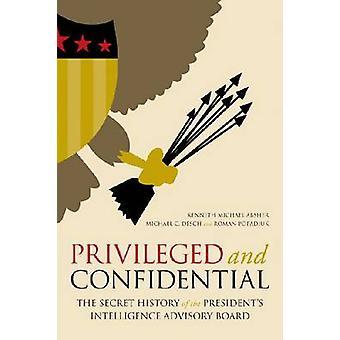 Privilégié et confidentiel - L'histoire secrète de l'in du président