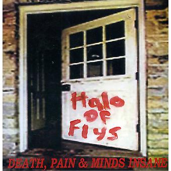 Halo of Flys - Death Pain & Minds Insane [CD] USA import