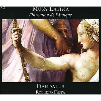 Daedalus/Festa, Roberto - Musa Latina: L'Invention De L'Antique [CD] USA Import