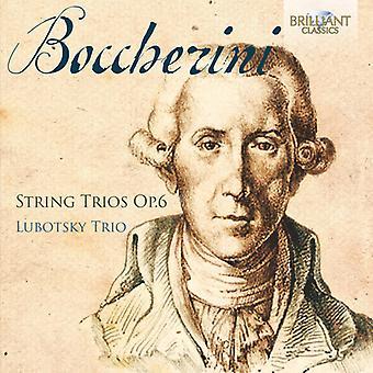 Boccherini / Lubotsky Trio - Boccherini: importation USA String Trios Op 6 [CD]