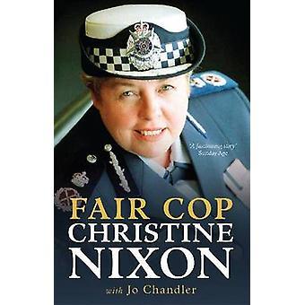 Eerlijke Cop - Christine Nixon door Christine Nixon - Jo Chandler - 97805228