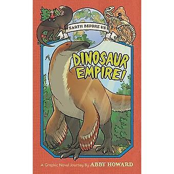 ¡Imperio del dinosaurio! (La tierra antes de nosotros #1) - recorrido por el Mesozoico E