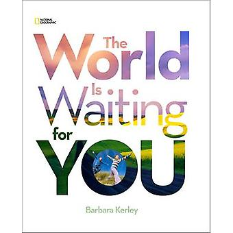The World is Waiting for You by Barbara Kerley - 9781426311147 Book