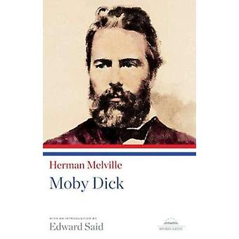 Moby Dick by Herman Melville - Edward W Said - 9781598530858 Book