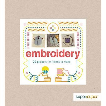 Embroidery by Claire Culley - Amy Phipps - 9781861089847 Book