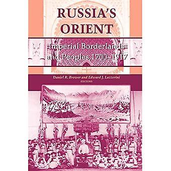 Ruslands Orient: Imperial Borderlands en volkeren, 1700-1917 (Indiana-Michigan serie in Russisch & East European Studies)