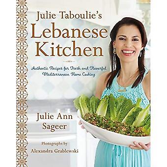 Julie Taboulies libanesischen Küche: authentische Rezepte für die Zubereitung von frischen und schmackhaften mediterranen Haus