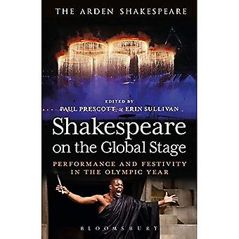 Shakespeare on the Global Stage (The Arden Shakespeare)