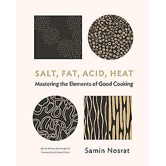 Salt, fett, syra, hetta: Mastering elementen i bra matlagning