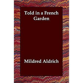 وقال في حديقة الفرنسية قبل ألدريتش & ميلدريد
