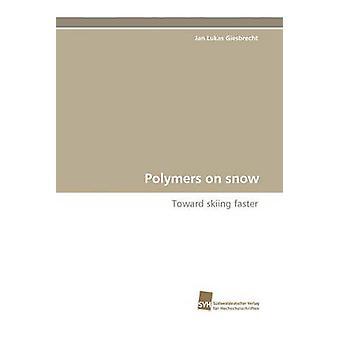 Polymere auf Schnee durch Giesbrecht & Jan Lukas