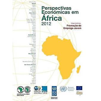 Perspectivas Económicas läggs Em Afrika 2012 version Condensada Promocao göra Emprego Jovem av Oecd Publishing