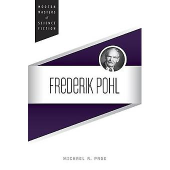 Frederik Pohl by Michael R. Page - 9780252081156 Book
