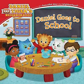 Daniel Goes to School by Becky Friedman - Jason Fruchter - Angela C S
