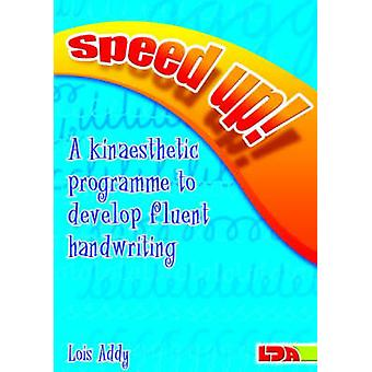 Speed Up! - a Kinaesthetic Programme to Develop Fluent Handwriting by