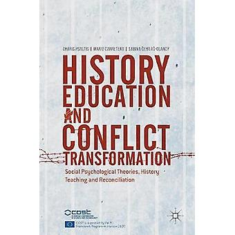 History Education and Conflict Transformation - Social Psychological T