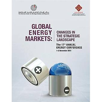 Global Energy Markets - Changes in the Strategic Landscape by Emirates