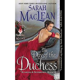 The Day of the Duchess by Sarah MacLean - 9780062379436 Book