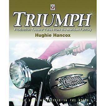 Triumph productie Testers' Tales - uit de fabriek van de Meriden door Hughie