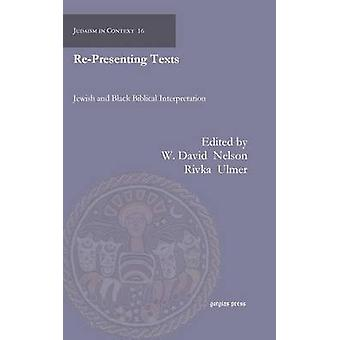 RePresenting Texts  Jewish and Black Biblical Interpretation by Other Rebecca Alpert & Other Wil Gafney & Other Jamal Dominique Hopkins & Other Laura Lieber & Edited by Rivka Ulmer
