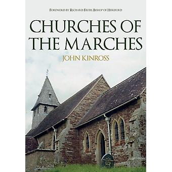 Churches of the Marches by John Kinross