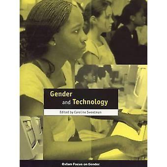 Gender and Technology by Caroline Sweetman - 9780855984229 Book