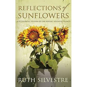 Reflections of Sunflowers by Ruth Silvestre