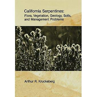 California Serpentines: Flora, Vegetation, Geology, Soils, and Management Problems (UC Publications in Botany)