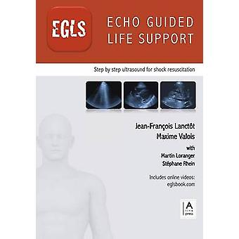 Echo Guided Life Support EGLS by Lanctt & JeanFranois