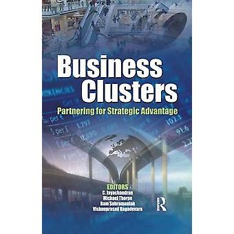Business Clusters  Partnering for Strategic Advantage by Jayachandran & C.