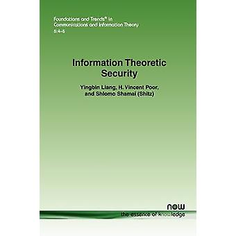 Information Theoretic Security by Liang & Yingbin