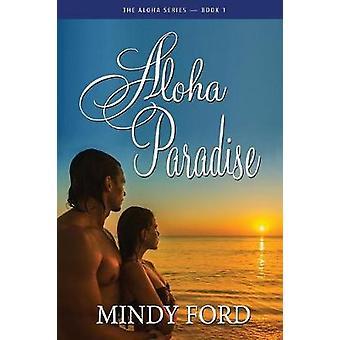 Aloha Paradise by Ford & Mindy